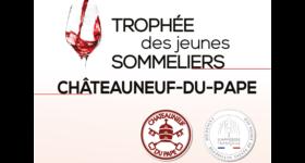 SOMMELLERIE: TROPHEE CHÂTEAUNEUF-DU-PAPE DES JEUNES SOMMELIERS