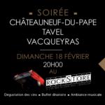 Soirée Châteauneuf-du-Pape, Tavel, Vacqueyras au RockStore
