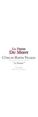 """LA FERME DU MONT, Côtes du Rhône Villages Rouge """"Le Ponnant"""" 2017"""